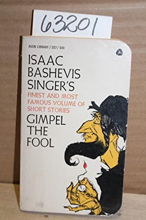 essay on gimpel the fool An essay or paper on gimple the fool: the analysis although gimpel did not die a fool he lived his life primarily as a fool singers use of &quotgimpel the fool&ampquot demonstrated two lower levels of the human scale.