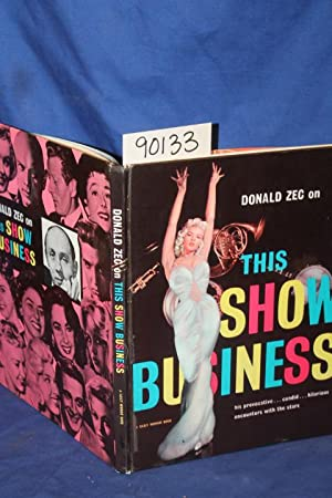 This Show Business, his provocative, candid, hilarious encounters with the stars (Marilyn Monroe on...