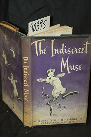 The Indescreet Muse Poems of Diverse Amatory Moods: Citadel Press