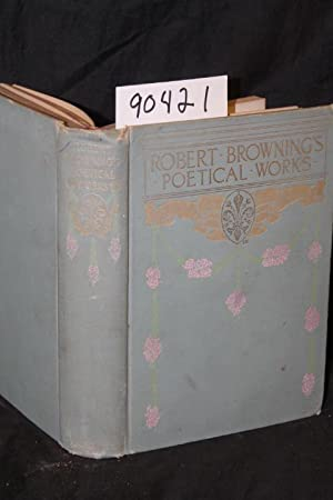 The Poems of Robert Browning: Browning, Robert