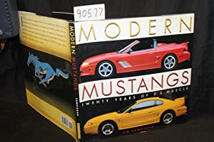 Modern Mustangs, Twenty Years of 5.0 Muscle: Campisano, Jim SIGNED