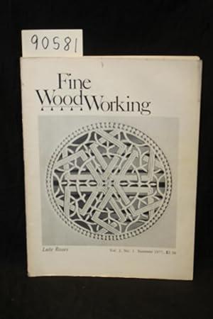 Fine WoodWorking Summer 1977 Volume 2 Number 1; Winter 1977; Spring 1977; September 1978 No, 12; ...