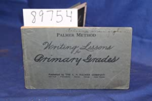 Writing Lessons for Primary Grades: A. N. Palmer Company