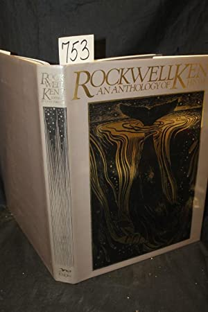 Rockwell Kent An Anthology of his Works: Kent, Rockwell; Johnson, Fridolf