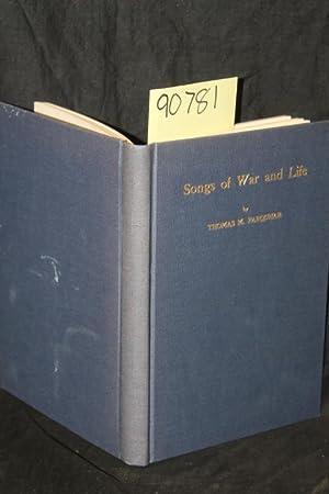 Songs of War and Life: Farquhar, Thomas M.