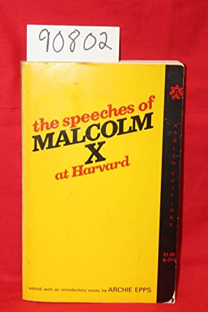 The Speeches of Malcolm X at Harvard: Malcolm X, Epps, Archie