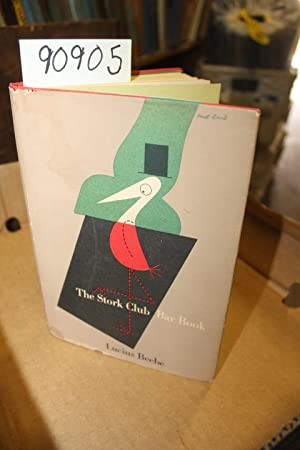 The Stork Club Bar Book: Beebe, Lucius
