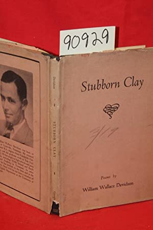 Stubborn Clay: Davidson, William Wallace