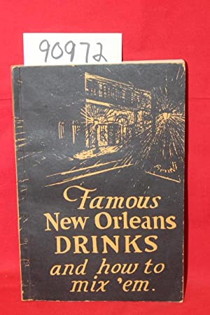 Famous New Orleans Drinks and How to Mix 'Em: Arthur, Stanley Clisby