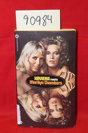 Xaviera Meets Marilyn Chambers: Hollander, Xaviera; Chambers,