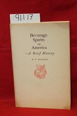Beverage Spirits in America: Willkie, H. F.