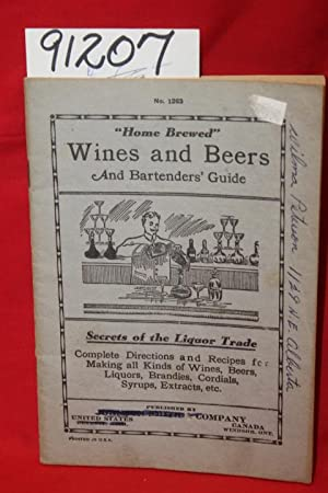 "Home Brewed"" Wines and Beers and Bartenders: Johnson Smith &"