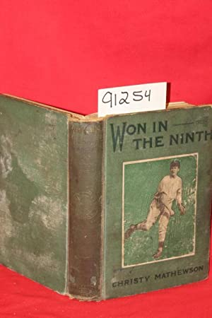Won in the Ninth First of a Series of Stories for Boys on Sports to Be Known as The Matty Books By ...