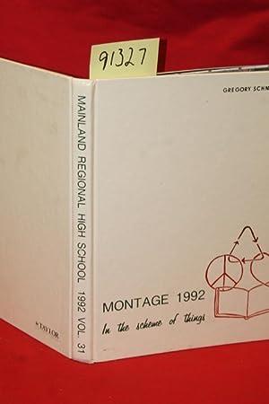 "Montage 1992 ""In the Scheme of Things"": Mainland Regional Highschool"