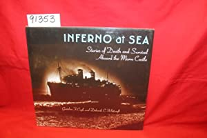 Inferno at Sea Stories of Death and Survival Aboard the Morro Castle: Coyle , Gretchen F. and ...