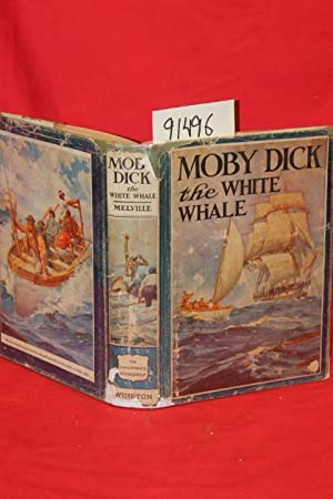 Moby Dick or The White Whale: Melville, Herman