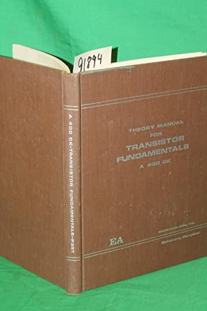 Theory Manual For Transistor Fundamentals P35T: Tzannes, Nicolaos S; Tischler, Morris