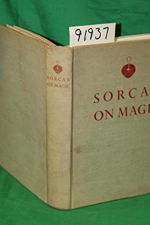 Sorcar on Magic Reminiscences and Selected Tricks (Signed): Sorcar, P. C.