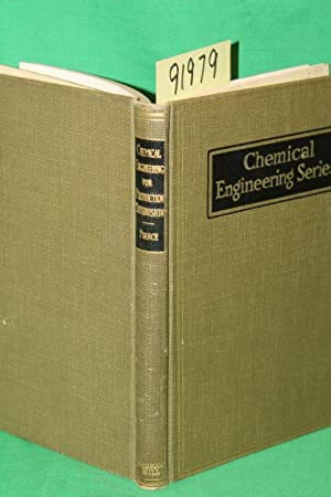 Chemical Engineering for Production Supervision: Pierce, David E.