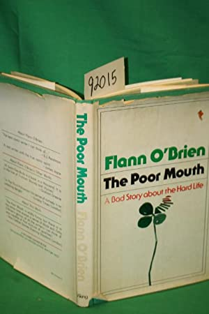 The Poor Mouth a Bad Story about: O'Brien, Flann