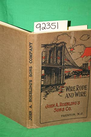 Catalogue of Wire Rope and Wire Rope Fastenings Roebling: Roebling, John A.