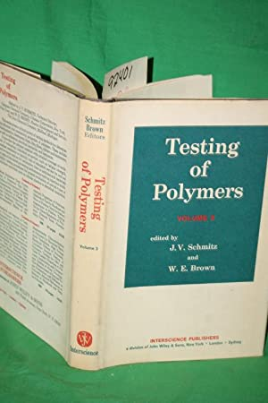 Testing Polymers: Schmitz, J.V. & Brown, W. E. (Editors)