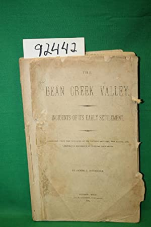 The Bean Creek Valley Incidents of Its Early Settlement: Hogaboam, James J.