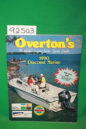 Overton's The World'S Largest Water Sports Dealer: 1990 Discount Marine: Overton