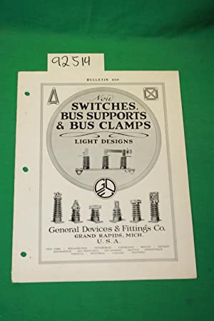 New Switches, Bus Supports & Bus Clamps: General Devices & Fitting