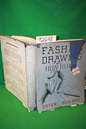 Fashion Drawing: How to Do It: Doten, Hazel R. ; Boulard, Constance