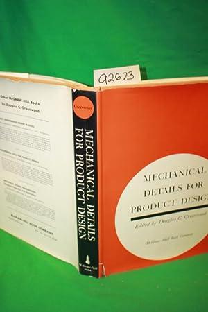 Mechanical Details For Product Design: Greenwood, Douglas C.