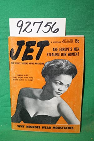 Jet: Are Europe's Men Stealing Our Women? ; Eartha Kitt 1953: Jet Magazine
