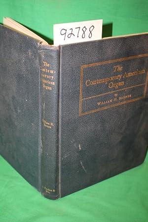 The Contemporary American Organ It's Evolution, Design and Construction: Barnes, William ...