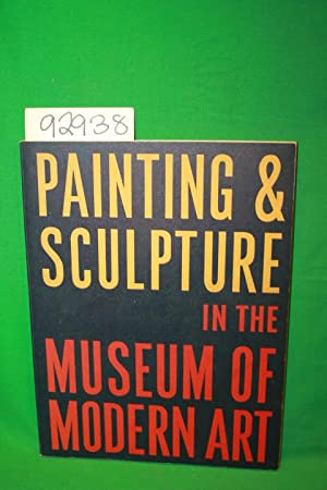 Painting and Sculpture in the Museum of Modern Art: Barr, Alfred H. Jr.
