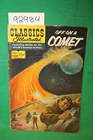 Off on a Comet : Classics Illustrated No.149: Verne, Jules