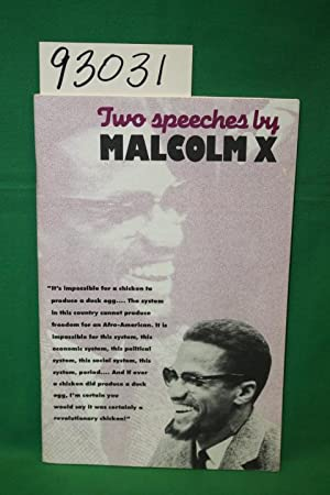 Two Speeches by Malcom X: Malcom X