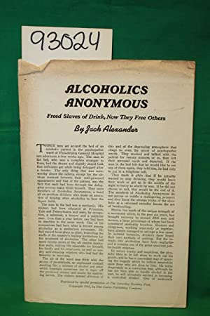 Alcoholics Anonymous: Freed Slaves of Drink , Now They Free Others: Alexander, Jack
