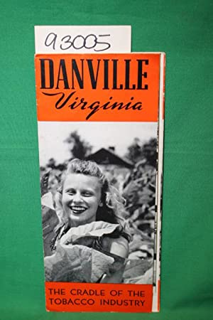 Danville Virginia: The Cradle of the Tobacco Industry: Danville Chamber of Commerce