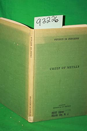 Physics in Industry:Creep of Metals: Rotherham, L.A.