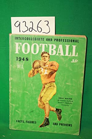 Intercollegiate and Professional Football 1948 Doak Walker Southern Methodist University: Dell ...