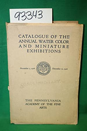 Catalogue of the Twenty-Fourth Annual Philadelphia Water Color Exhibition: The Pennsylvania Academy...