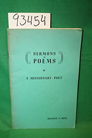 Sermons in Poems by a Missionary-Poet: Hunt, Beatrice N.