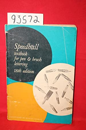 Speedball Textbook for Pen & Brush Lettering 18th edition: George, Ross F.