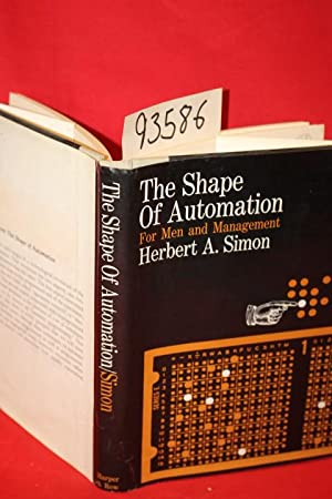 The Shape of Automation for Men and Management: Simon, Herbert A.