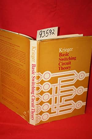 Basic Switching Circuit Theory: Krieger, Moshe