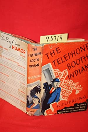 The Telephone Booth Indian: Liebling, A. J.