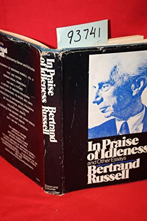 In Praise of Idleness and Other Essays: Rusell, Bertrand