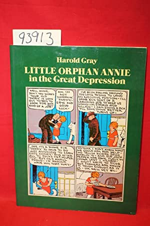 Little Orphan Annie in the Great Depression: Gray, Harold