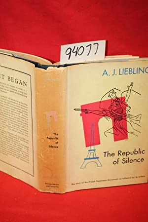 The Republic of Silence: Liebling, A. J.