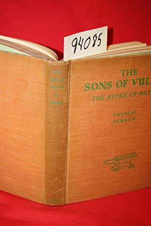 The Sons of Vulcan the Story of: Hibben, Thomas